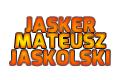 JASKER MATEUSZ JASKÓLSKI